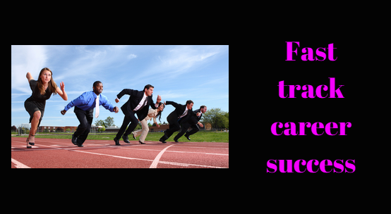 Fast Track Careers … 20 Secrets for Building Extraordinary Ones