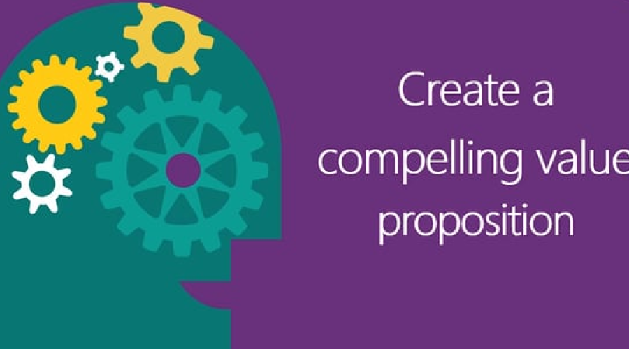 6 Tips to Building a Winning Value Proposition