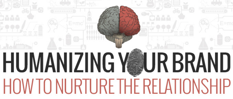 Brand Management … 12 Ways to Humanize the Brand to Build Trust