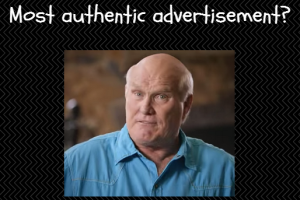 Advertisements … Is This One the Most Authentic Ever?
