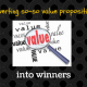 9 Ways to Convert Value Propositions into Winners (with Examples)