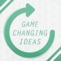 game changing ideas