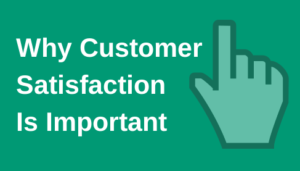 importance of customer satisfaction